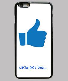 """Coque iPhone 6 plus, """"Lâche Poce bleu"""""""