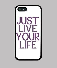 coque juste vivre votre vie