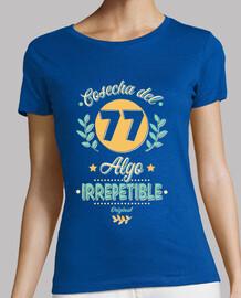 Cosecha del 77 Irrepetible