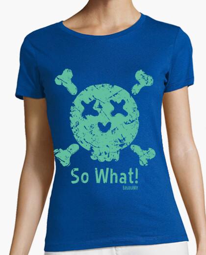 T-shirt così che cosa!
