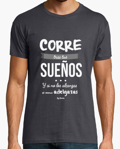 Tee-shirt courir après vos rêves et sinon ... (blanc