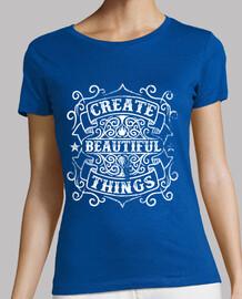 Create Beautiful Things