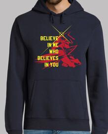 credi in me che crede in you
