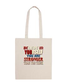 credi in te stesso sei più forte tha