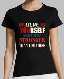 cree en sí mismo es más fuerte tha