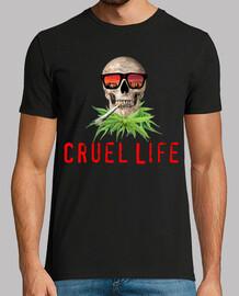 Cruel Life
