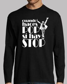 CUANDO HACES POP SI HAY STOP © SetaLoca