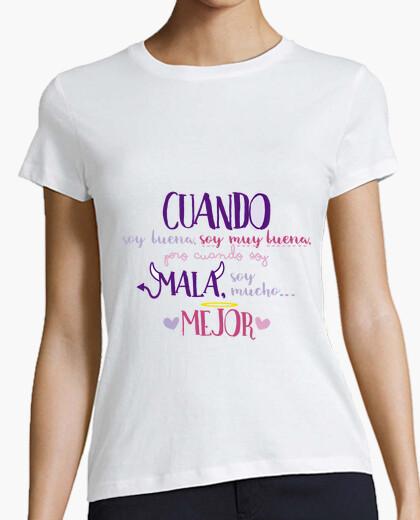 Camiseta Cuando soy mala... Mujer, manga corta, blanca, calidad premium