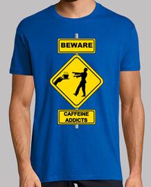 Cuidado - adictos a la cafeína - señal