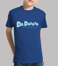 dadadada