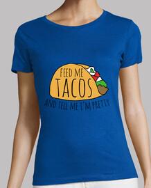 dame tacos y dime que soy bonita
