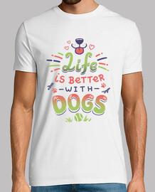 Das Leben ist besser mit Hunden
