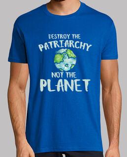das patriarchat nicht zerstören den planeten