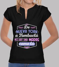 De Nueva York a Tombuctú no hay una madre como tú
