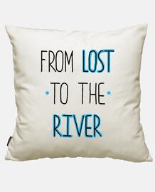 de perdre à la rivière