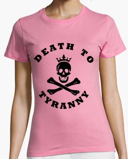 Camiseta Death to Tyranny