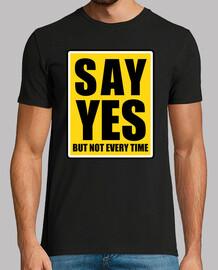 decir sí pero no cada vez que la señal de calle