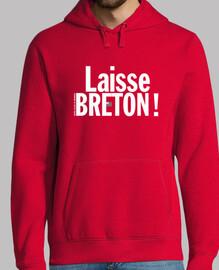 deja a breton! - hombre ligero sudadera