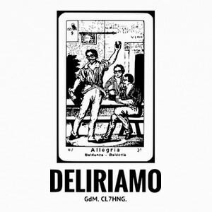 T-shirt DELIRIAMO CLOTHING (GdM68)