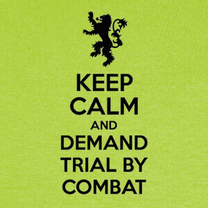 Camisetas Demand a combat by trial - Tyrion