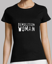 demolition woman