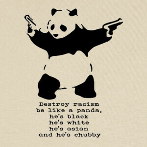 Camisetas DESTROY RACISM , BE LIKE A PANDA