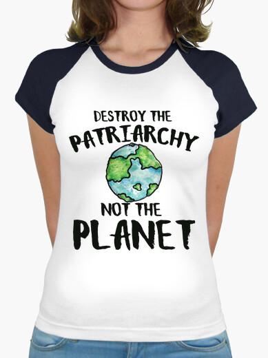 Camiseta destruir el patriarcado no el planeta