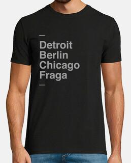 Detroit, Berlin, Chicago, Fraga