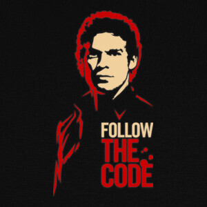 T-shirt Dexter: Follow the Code