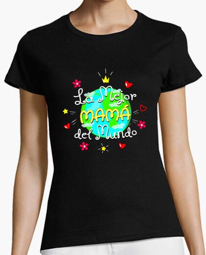 Camiseta Día de la Madre - Mejor mamá del Mundo