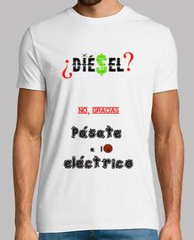 diesel? no , gracias