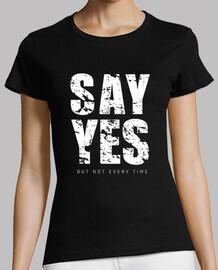 diga sí, pero no todas las veces -humor