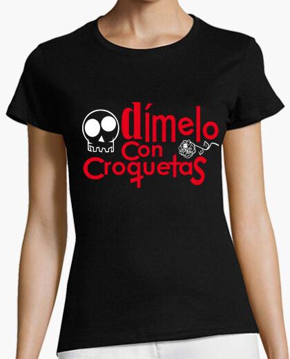 Camiseta DÍMELO CON CROQUETAS