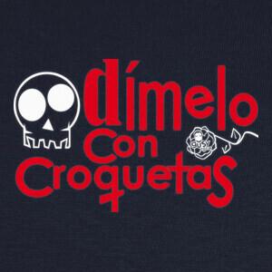 Camisetas DÍMELO CON CROQUETAS
