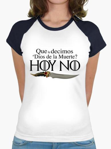Camiseta Dios de la muerte hoy no