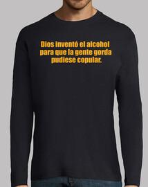 Dios inventó el alcohol para que la gent