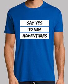 dire oui à nouveau aventurier