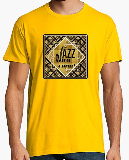 Camiseta Diseño Jazz It Up a Little