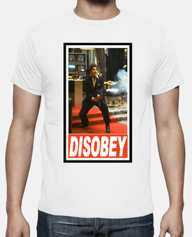 DISOBEY Scarface Al Pacino