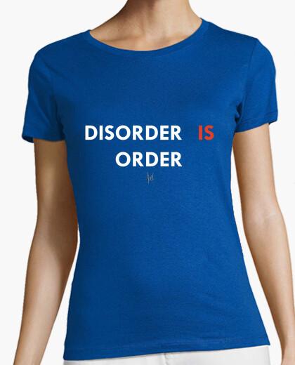 Camiseta Disorder is order / El desorden es orde