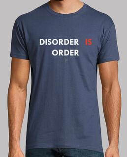 Disorder is order / El desorden es orden
