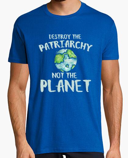 T-shirt distruggere il patriarcato not il planet