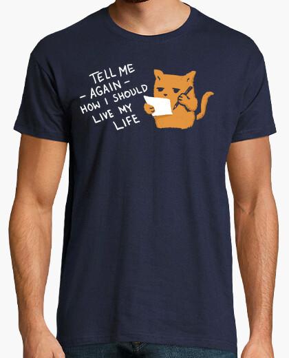 Tee-shirt dites-moi encore une fois comment je devrais vivre ma vie