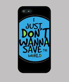 Do you wanna save the world?