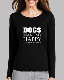 DOGS MAKE MY HAPPY