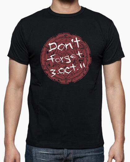 Camiseta Don´t Forget 3.OCT.11