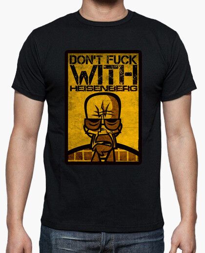 Camiseta Don´t fuck with HEISENBERG