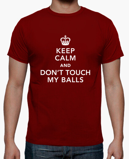 Dont touch my balls t-shirt