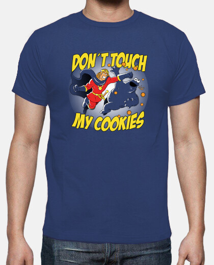 dont touch my cookies