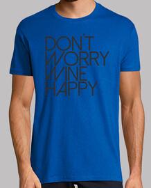 Don't Worry Wine Happy. Chico gris